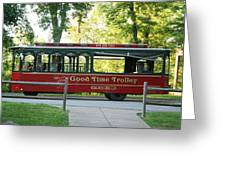 Good Time Trolley Greeting Card