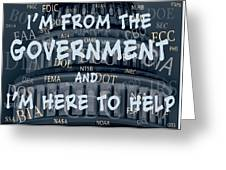 Government Help Greeting Card