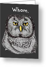Grammar Owl Is Judging You Greeting Card