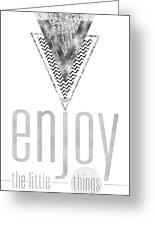 Graphic Art Enjoy The Little Things - Silver Greeting Card