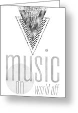 Graphic Art Silver Music On - World Off Greeting Card