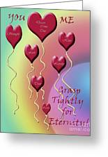 Grasp Tightly For Eternity Greeting Card