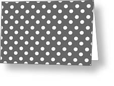 Gray And White Polka Dots Greeting Card