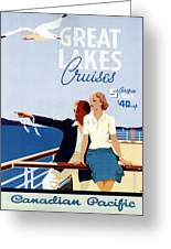 Great Lakes Cruises - Canadian Pacific - Retro Travel Poster - Vintage Poster Greeting Card