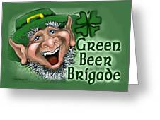 Green Beer Brigade Greeting Card