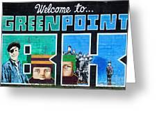 Greenpoint Brooklyn Wall Graffiti Greeting Card