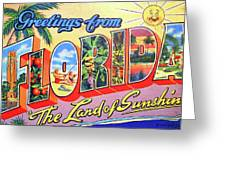 Greetings From Florida, The Land Of Sunshine Greeting Card