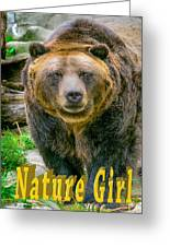 Grizzly Bear Nature Girl    Greeting Card