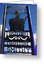 Gunfighter In Metal Welcome Sign 1 Allen Street Tombstone Arizona 2004 Greeting Card