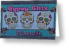 Gypsy Chix Ranch Greeting Card