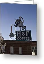 H And C Coffee Sign Roanoke Virginia Greeting Card