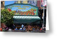 Haight Steet Market San Francisco Greeting Card