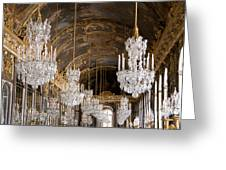 Hall Of Mirrors Palace Of Versailles France Greeting Card