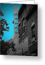 Hanks Oyster Bar Greeting Card
