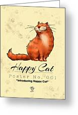 Happy Cat Poster No. 001 - Introducing Happy Cat Greeting Card