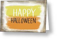 Happy Halloween Sign- Art By Linda Woods Greeting Card by Linda Woods