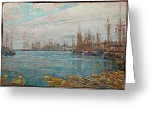 Harbor Of A Thousand Masts Greeting Card