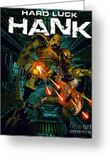 Hard Luck Hank--mort Greeting Card