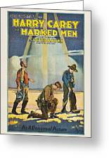 Harry Carey In Marked Men 1919 Greeting Card