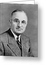 Harry Truman - 33rd President Of The United States Greeting Card