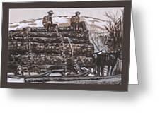 Hauling Logs Historical Vignette Greeting Card