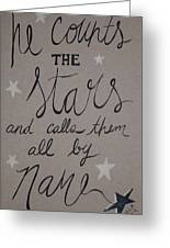 He Counts The Stars Greeting Card