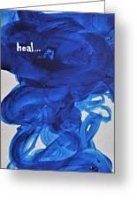 Heal Greeting Card