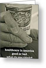 Healthcare In America ... Greeting Card