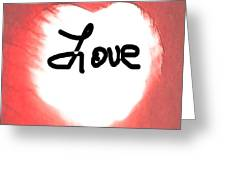 Heart Of Love Greeting Card