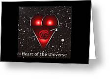 Heart Of The Universe Greeting Card