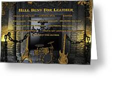 Hell Bent For Leather Greeting Card