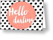 Hello Darling Coral And Dots Greeting Card