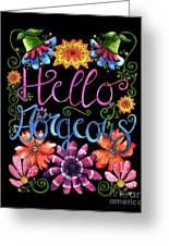 Hello Gorgeous Black  Greeting Card
