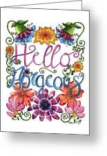 Hello Gorgeous Plus Greeting Card