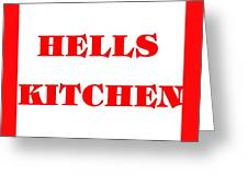 Hells Kitchen Red Greeting Card