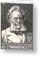Henrik Ibsen, Norwegian Playwright Greeting Card