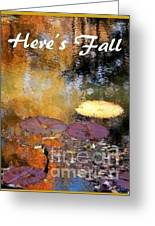Here's Fall T Shirt Design Greeting Card
