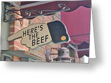 Heres The Beef Greeting Card