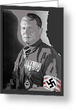 Herman Goering Portrait With His Medals Including The Blue Max Circa 1935-2016 Greeting Card