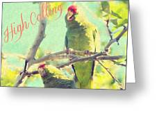 High Calling Greeting Card