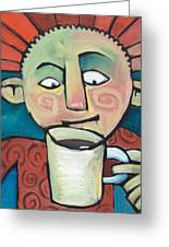His Coffee Spoke To Him Greeting Card