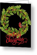 Holly Christmas Wreath And Cardinal Greeting Card