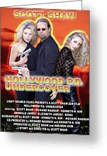 Hollywood P.d. Undercover Greeting Card by The Scott Shaw Poster Gallery