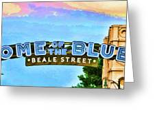 Home Of The Blues - Beale Street Greeting Card