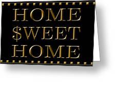 Home Sweet Home 1 Greeting Card