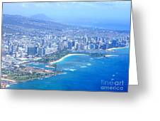 Honolulu And Waikiki From The Air Greeting Card