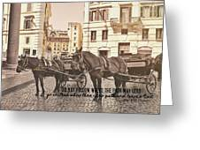 Hooves On Cobblestone Quote Greeting Card