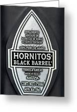 Hornitos Black Barrel Tequila Label Greeting Card