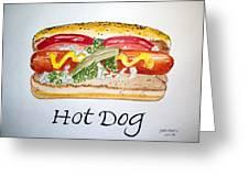 Hot Dog Greeting Card by Carol Grimes