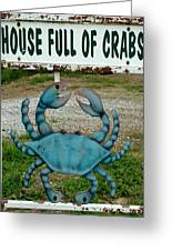 House  Full Of Crabs Greeting Card